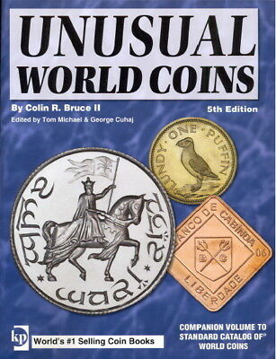 Standard Catalog of Unusual World Coins and Price Guide, 5th Edition [2007, PDF]