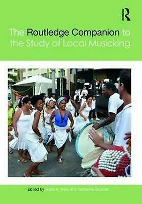 The Routledge Companion to the Study of Local Musicking (English) Hardcover Book