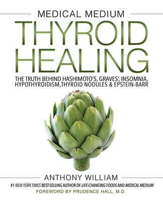 Medical Medium Thyroid Healing by Anthony William (eBooks, 2017)