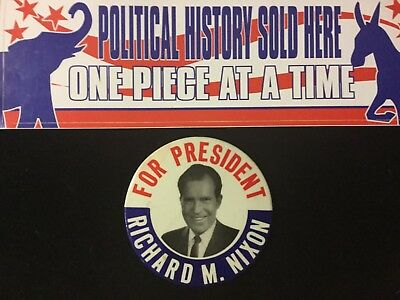 For President Richard M. Nixon 3 1/2 Inch Button