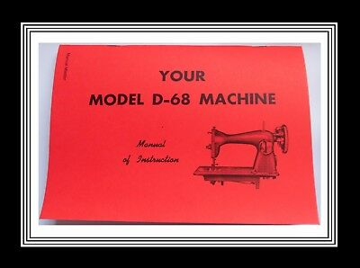 Jones Brother D68 Sewing Machine Instruction manual + Troubleshooting/Adjustment