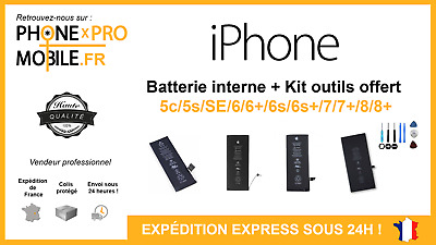 BATTERIE INTERNE IPHONE 5s/5c/SE/6/6+/6s/6s+7/7+/8/8+/X + KIT OUTILS OFFERT
