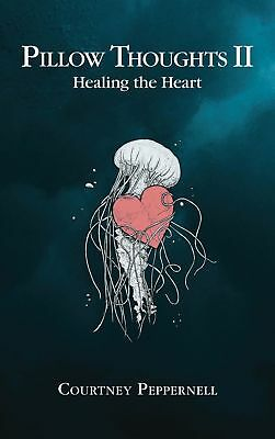 Pillow Thoughts II Healing the Heart by Peppernell🔥PDF🔥Instant Delivery(30s)📥