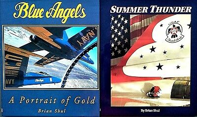 Blue Angels [SIGNED] and Thunderbirds FIRST EDITIONS HB SET 1995/1993 Brian Shul