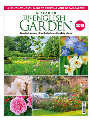 The English Garden Magazine Special 2018 A Year In The English Garden ~ New ~