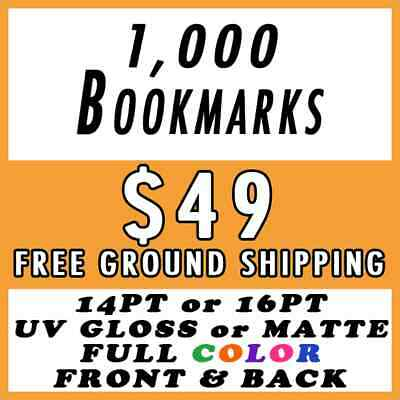 1000 Custom Full Color 2x8 Bookmarks 16PT UV Glossy Promotional Real Printing