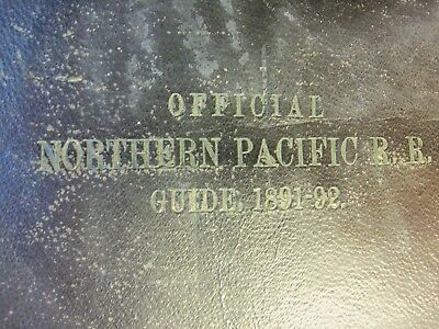 Official Northern Pacific R R Guide 1891-92 for Tourists and Travelers