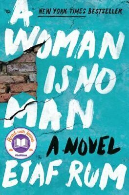 A Woman Is No Man: A Novel by Etaf Rum: New