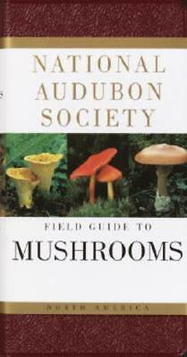 National Audubon Society Field Guide to North American Mushrooms: Used