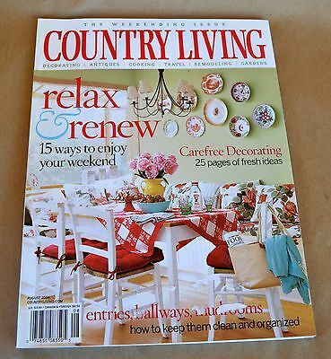 COUNTRY LIVING Magazine August 2004 Weekending Issue Relax & Renew Enjoy