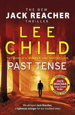 Past Tense: Jack Reacher 23 by Lee Child Paperback Book