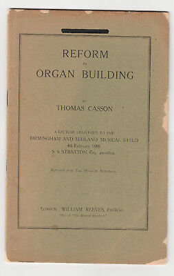 "Original 1888 Lecture on ""Reform in Organ Building"" -Talk at Birmingham,England"