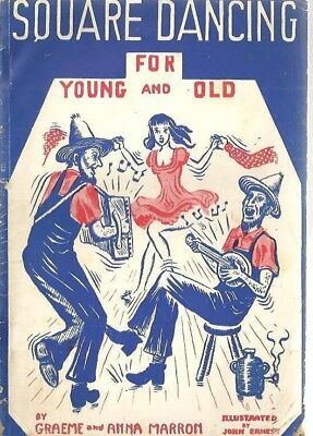 f1 - Vintage 1945 Booklet - Square Dancing for Young and Old Illustrated Lessons