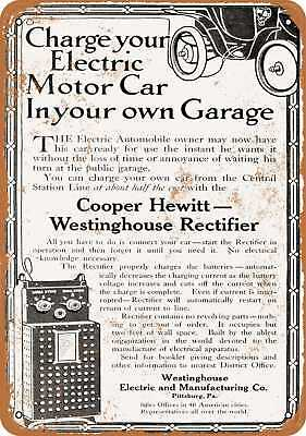 """9"""" x 12"""" Metal Sign - 1910 Westinghouse Charge Your Electric Car in Your Garage"""