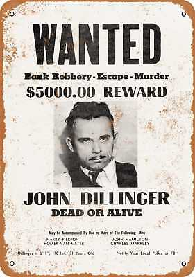 "9"" x 12"" Metal Sign - 1934 John Dillinger Wanted Poster - Vintage Look Reproduct"