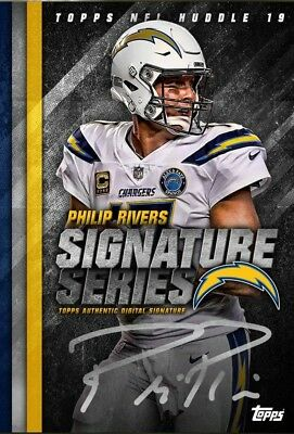 SIGNATURE SERIES BASE PHILIP RIVERS Topps Huddle 19 Digital Card