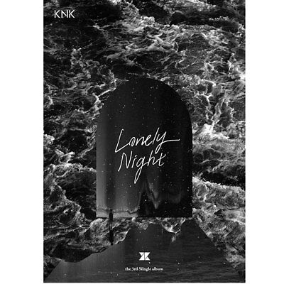 Knk 3Rd Single Album  [ Lonely Night ]