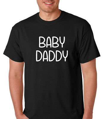 Baby Daddy Shirt Fathers Day T-Shirt Funny Humor Tee Pregnancy Announcement Gift