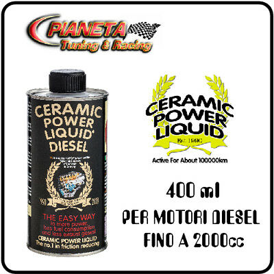 CERAMIC POWER LIQUID DIESEL 400ml per motori fino 2000cc NUOVO FORMATO