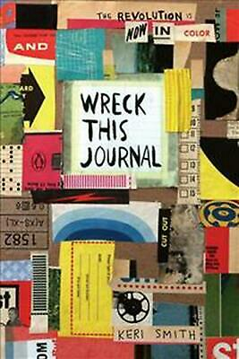 Wreck This Journal: Now in Colour by Keri Smith Paperback Book Free Shipping!