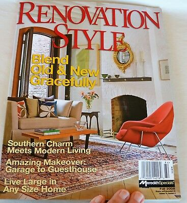 RENOVATION STYLE Magazine Fall 2008 Blend Old & New Gracefully