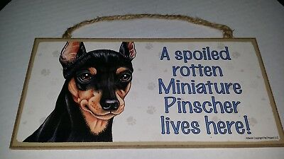 """Miniature Pinscher Spoiled Rotten Lives Here Sign Plaque Dog 10"""" x 5"""" Wood Gift"""
