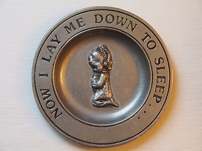 """6"""" Carson Cast Pewter Plate """"Now I Lay Me Down to Sleep"""" Child Girl Praying EUC"""