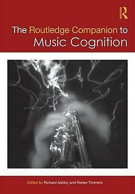 The Routledge Companion to Music Cognition Hardcover Book Free Shipping!