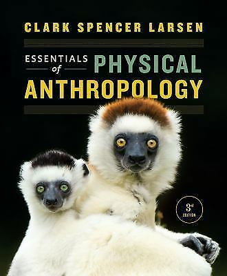 Essentials of Physical Anthropology, 3rd Ed  BY LARSEN (PDF)