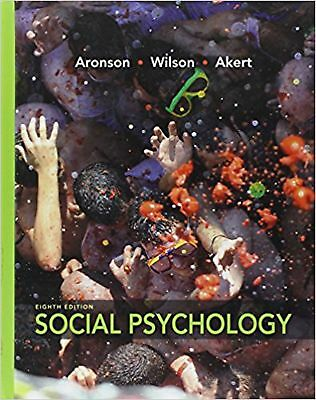 Social Psychology (8th Edition) Aronson, Elliot; Wilson, Timothy D. and Akert...