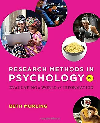 Research Methods in Psychology: Evaluating a World of Information (Second Edi...