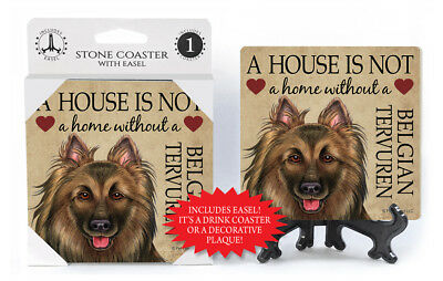 Belgian Tervuren A House Is Not A Home Dog Drink Coaster
