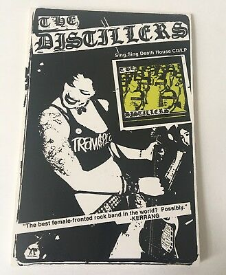 The Distillers Sing Sing Death House Promo Tent Card Brody Dalle