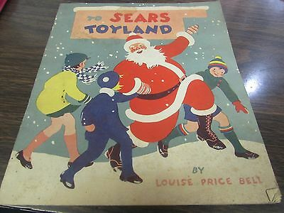 To Sears Toyland By Louise Price Bell - Great Vintage Advertising Piece