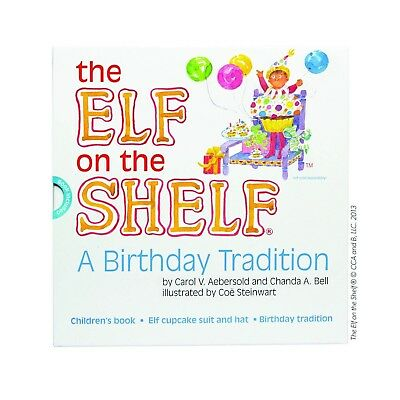 The Elf on the Shelf® A Birthday Tradition Book & Elf Cupcake Suit W Hat NEW