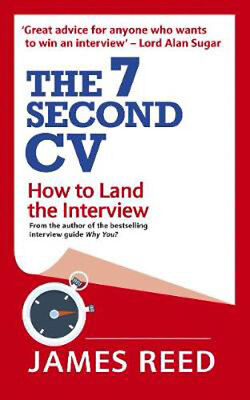 The 7 Second CV: How to Land the Interview | James Reed