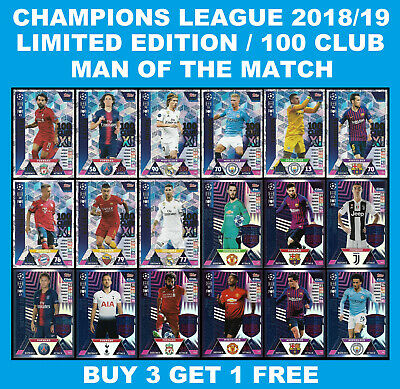 Match Attax CHAMPIONS LEAGUE 2018/19 100 CLUB / LIMITED EDITION HAT-TRICK HERO