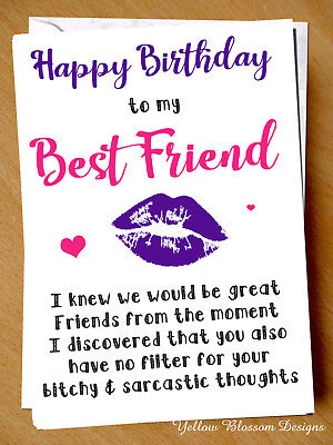 Funny Happy Birthday Card Cheeky Best Friend Bestie Novelty Girlie Girls BFF Fun