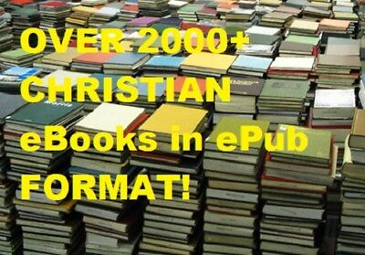 Over 2000+ Christian eBooks in ePUB Format for Digital Download! Great Value!