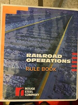 Rouge Steel Co. Railroad Operations, Rule Book. Two Training Manuals .