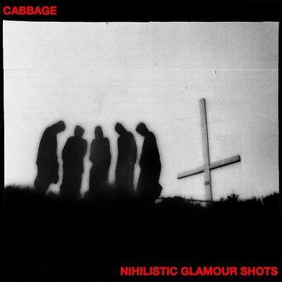 Cabbage - Nihilistic Glamour Shots **SIGNED** CD (Released 30th March 2018) New