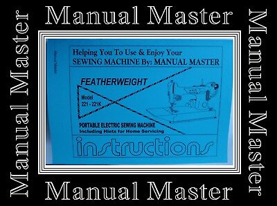 Singer 221 K Featherweight Sewing Machine Instructions Manual,MachineNOTincluded