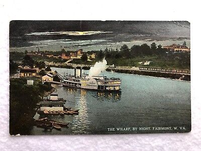 Fairmont WV Wharf By Night Steamboat Postcard