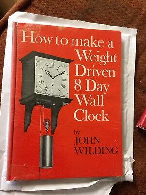 How to make a Weight Driven 8 Day Wall Clock - John Wilding