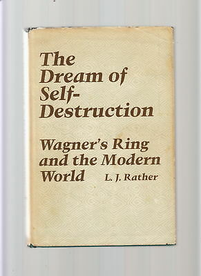 The Dream Of Self Destruction-Rather-1St 1979-Wagner's Ring/modern World-Classic