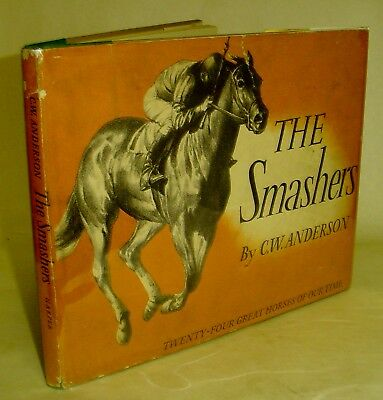 C. W. Anderson / THE SMASHERS w/DJ / 1954 / Horse Racing Greats Illustrated