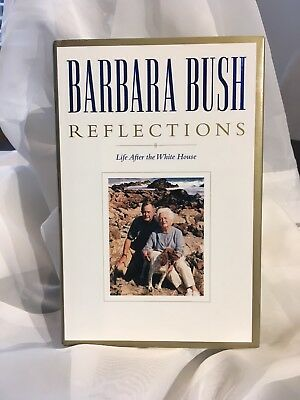 *SIGNED* Barbara Bush Reflections  Life After the White House: Hardcover, DJ