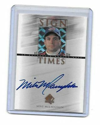 2000 Upper Deck SP Authentic Sign Of The Times Mike McLaughlin BV$$$ MUST SEE!