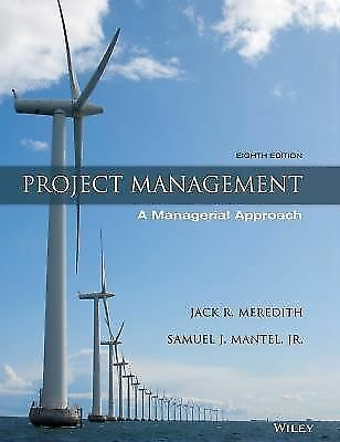 Project Management: A Managerial Approach 8Th Ed Isv Int'L Edition
