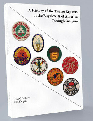 A History of the Twelve Regions of the Boy Scouts of America Through Insignia